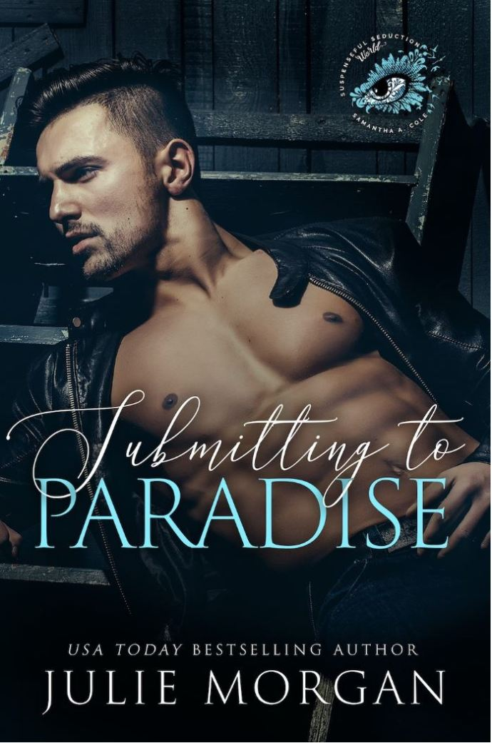 Submitting to Paradise by Julie Morgan