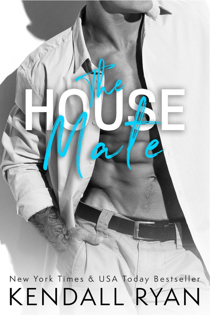 The House Mate (Roommates #3) by Kendall Ryan