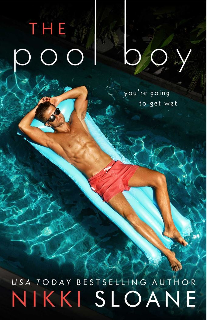 The Pool Boy by Nikki Sloane