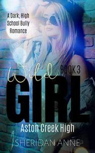 Wild Girl by Sheridan Anne