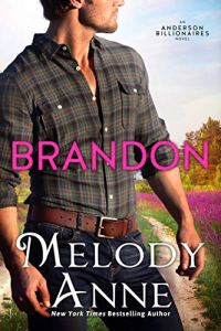 Brandon by Melody Anne