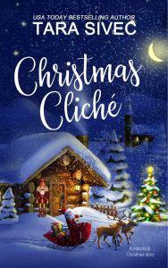 Christmas Cliche by Tara Sivec