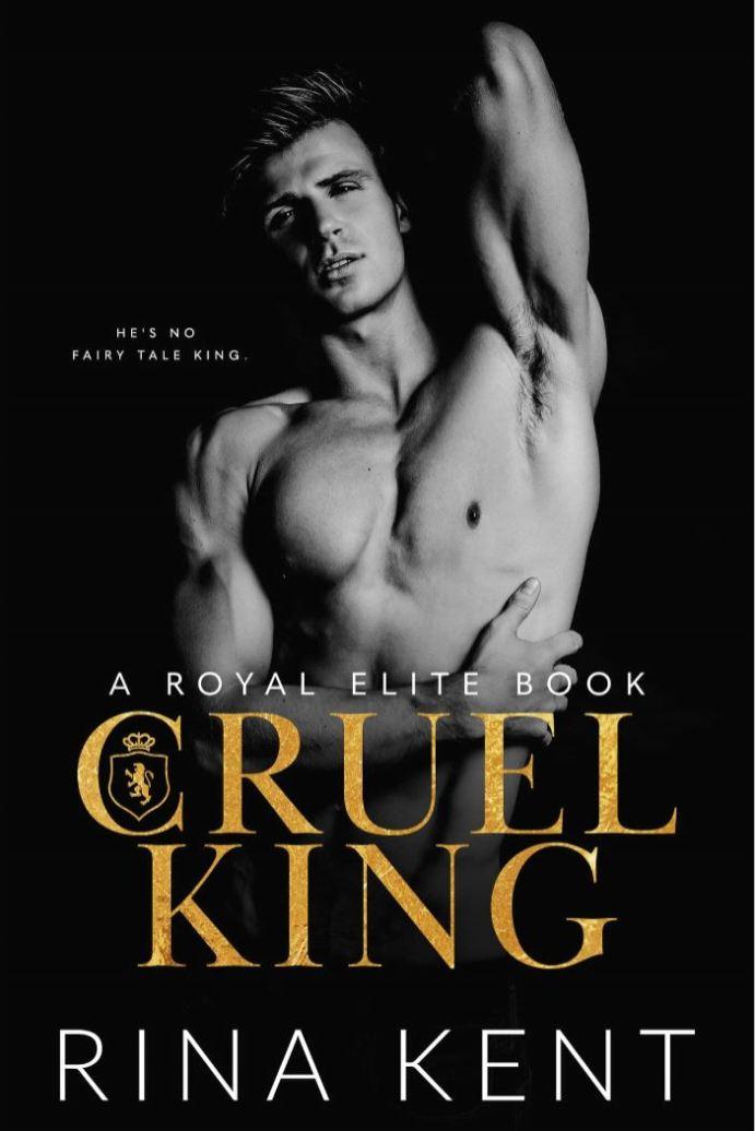 Cruel King (Royal Elite #0) by Rina Kent
