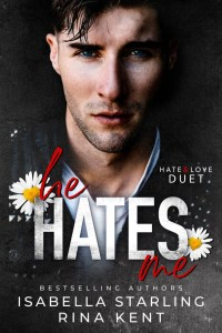 He Hates Me (Hate & Love Duet Book 1) by Rina Kent