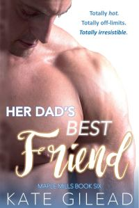 Her Dad's Best Friend by Kate Gilead
