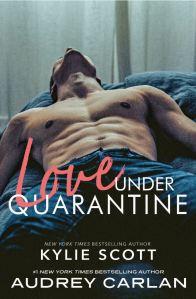 Love Under Quarantine by Kylie Scott
