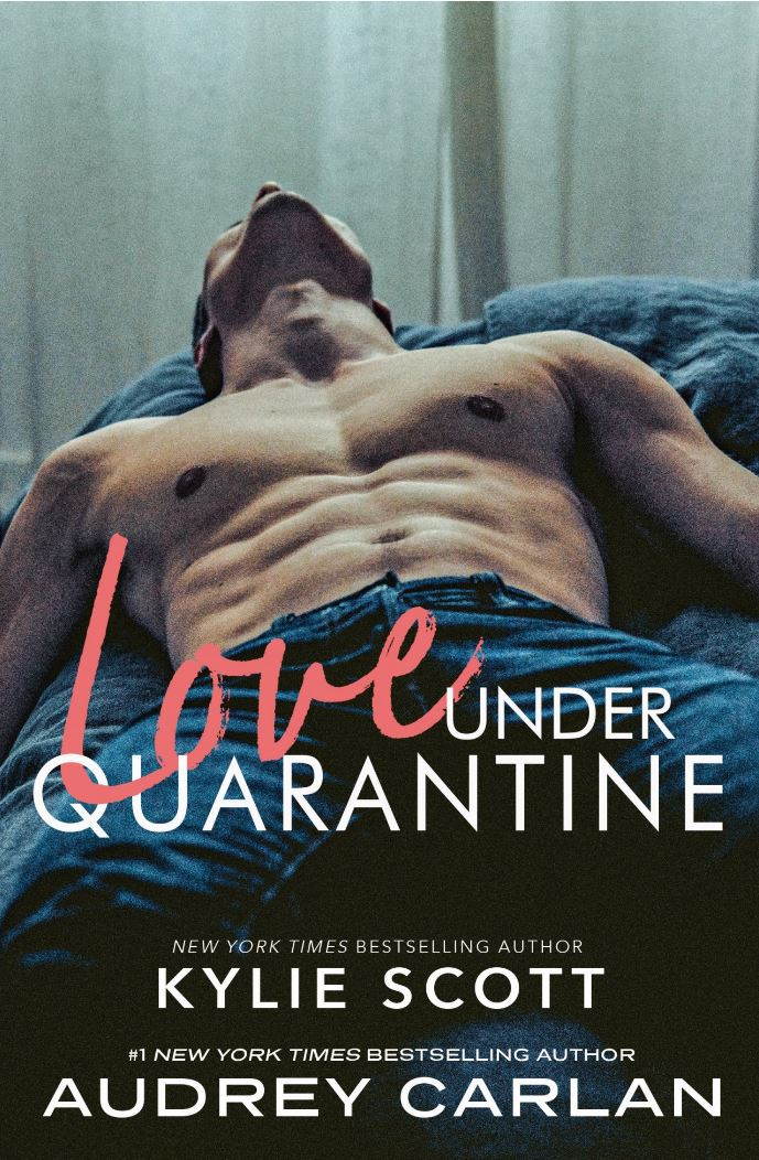 Love Under Quarantine by Kylie Scott