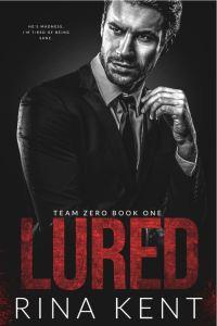 Lured (Team Zero Book 1) by Rina Kent