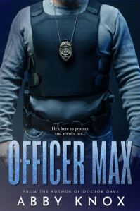 Officer Max by Abby Knox