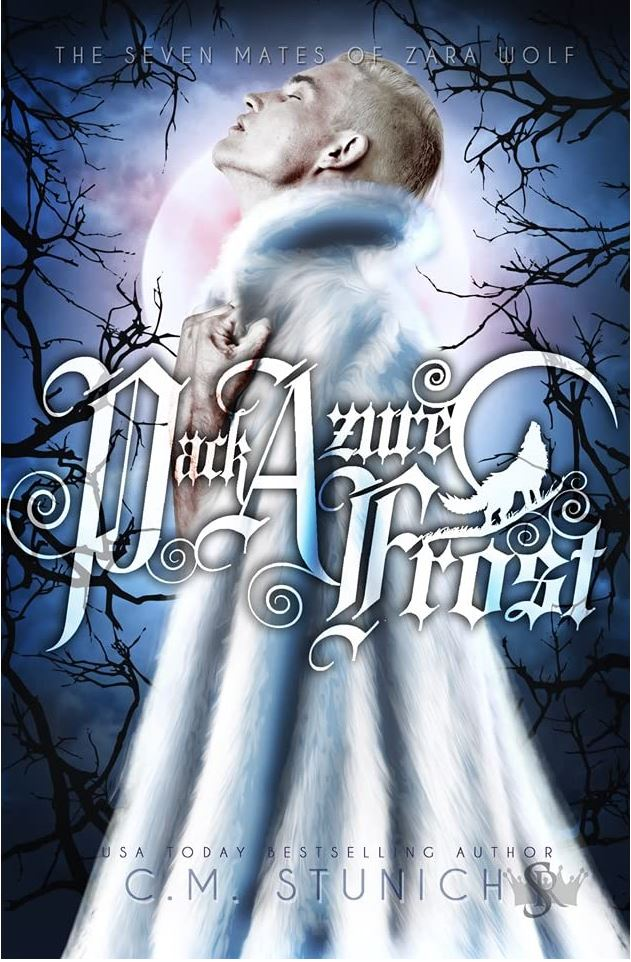 Pack Azure Frost (The Seven Mates of Zara Wolf #6) by C.M. Stunich