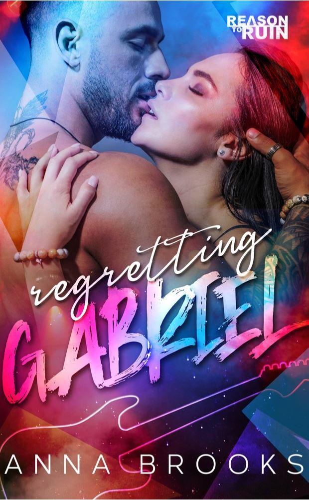 Regretting Gabriel by Anna Brooks