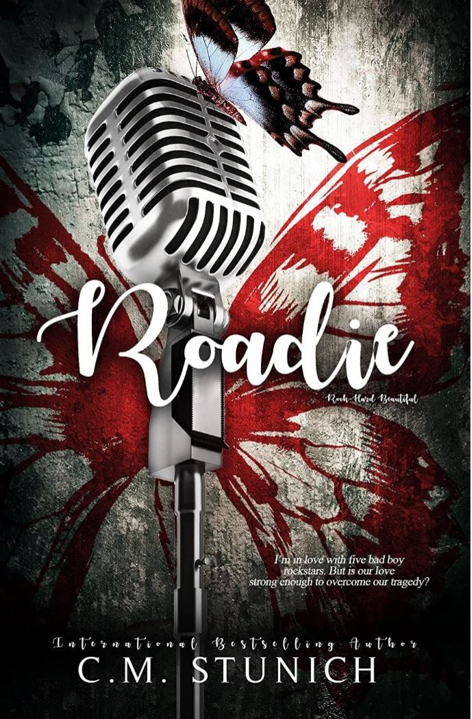 Roadie (Rock-Hard Beautiful #2) by CM Stunich