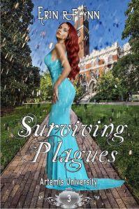 Surviving Plagues by Erin R Flynn