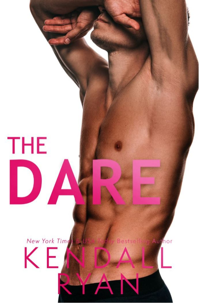 The Dare by Kendall Ryan