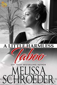A Little Harmless Taboo by Melissa Schroeder