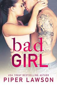 Bad Girl by Piper Lawson