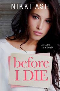 Before I Die by Nikki Ash