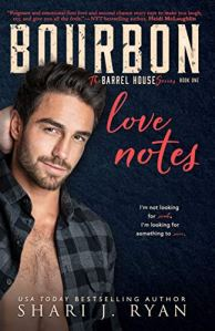 Bourbon Love Notes by Shari J. Ryan