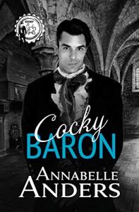 Cocky Baron by Annabelle Anders