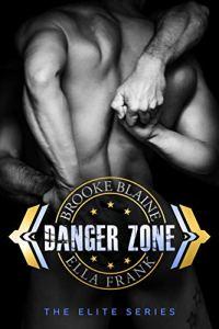 Danger Zone by Ella Frank & Brooke Blaine