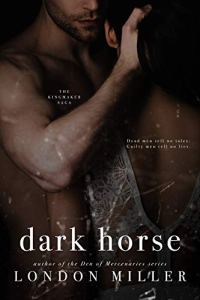 Dark Horse by London Miller