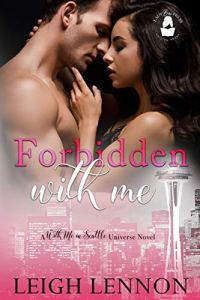Forbidden With Me by Leigh Lennon