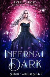 Infernal Dark by Everly Frost
