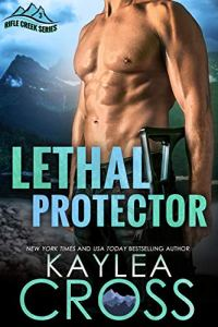 Lethal Protector by Kaylea Cross