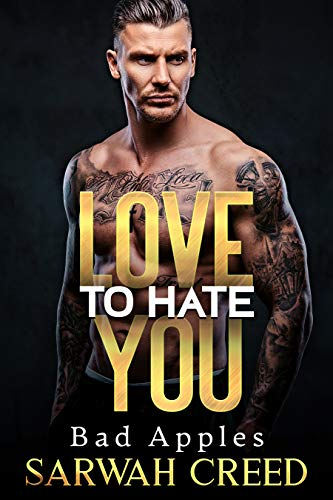 Love To Hate You by Sarwah Creed
