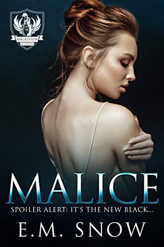 Malice by E.M. Snow