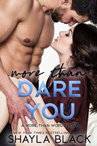 More Than Dare You by Shayla Black