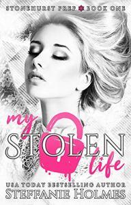 My Stolen Life by Steffanie Holmes