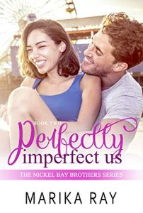 Perfectly Imperfect Us by Marika Ray