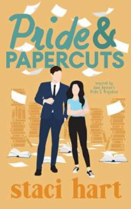 Pride and Papercuts by Staci Hart