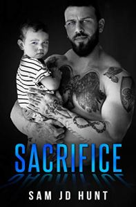 SACRIFICE by Sam JD Hunt