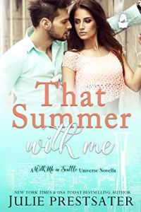 That Summer With Me by Julie Prestsater