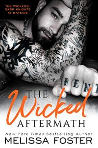 The Wicked Aftermath by Melissa Foster