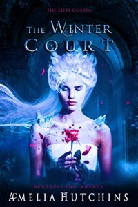 The Winter Court by Amelia Hutchins