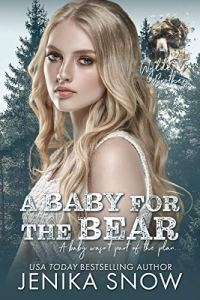 A Baby for the Bear by Jenika Snow