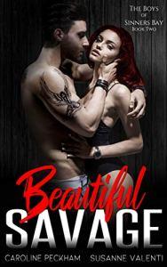 Beautiful Savage by Caroline Peckham