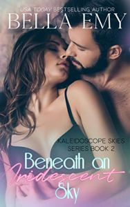 Beneath an Iridescent Sky by Bella Emy