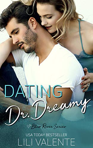 Dating Dr. Dreamy by Lili Valente
