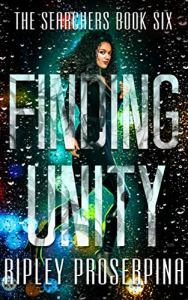 Finding Unity by Ripley Proserpina