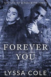 Forever You (You & Me Series #3) by Lyssa Cole