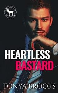 Heartless Bastard by Tonya Brooks