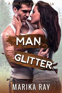 Man Glitter by Marika Ray