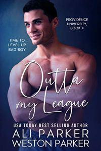 Outta My League by Ali Parker