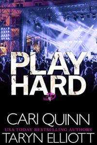 Play Hard by Cari Quinn & Taryn Elliott