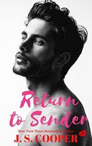 Return To Sender by J. S. Cooper