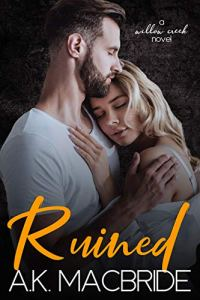 Ruined by A.K. MacBride